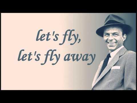 "Текст песни ""Come Fly with Me"", исполнитель Frank Sinatra"