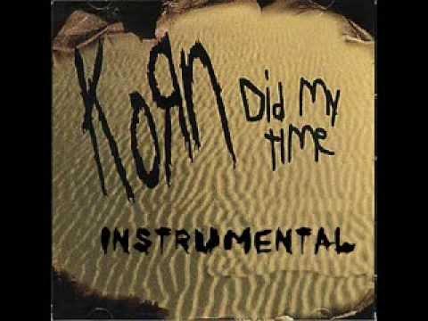 "Текст песни ""Did my Time"", исполнитель Korn"
