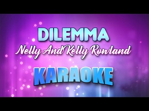 "Текст песни ""Dilemma"", исполнитель Nelly and Kelly"
