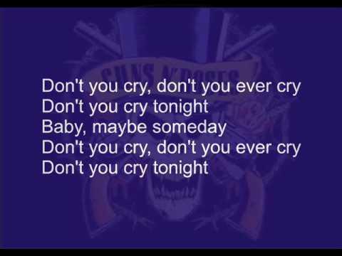 """Текст песни """"Don't Cry"""", исполнитель Guns'n'Roses"""