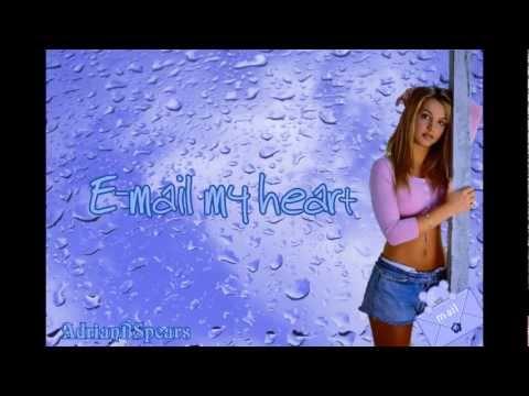 """Текст песни """"E-mail My Heart"""", исполнитель Britney Spears"""
