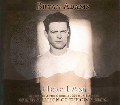 """Текст песни """"Here I Am"""", исполнитель Bryan Adams"""