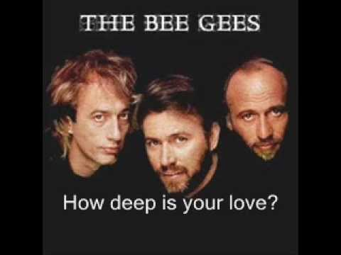 "Текст песни ""How deep is your love"", исполнитель Bee Gees"