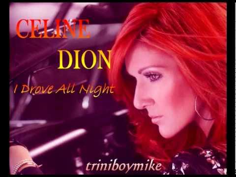 """Текст песни """"I drove all night"""", исполнитель Celine Dion"""