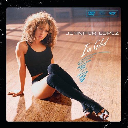 """Текст песни """"I'm Glad"""", исполнитель Jennifer Lopez"""