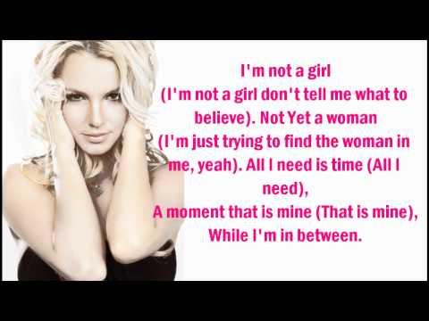 """Текст песни """"I'm not a girl, not yet a woman"""", исполнитель Britney Spears"""
