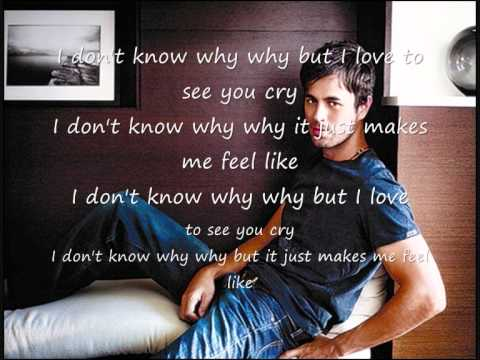 "Текст песни ""Love to See You Cry"", исполнитель Enrique Iglesias"