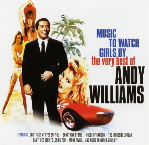 "Текст песни ""Music to Watch Girls by"", исполнитель Andy Williams"