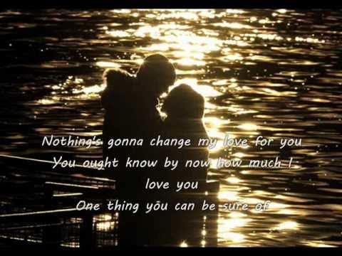 "Текст песни ""Nothing's Gonna Change My Love for You"", исполнитель Glenn Medeiros"