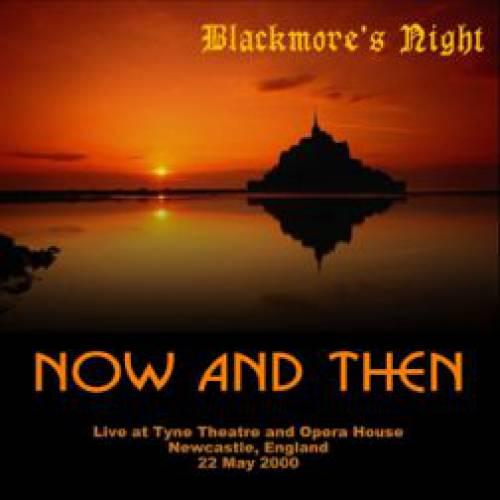 """Текст песни """"Now and Then"""", исполнитель Blackmore's night"""