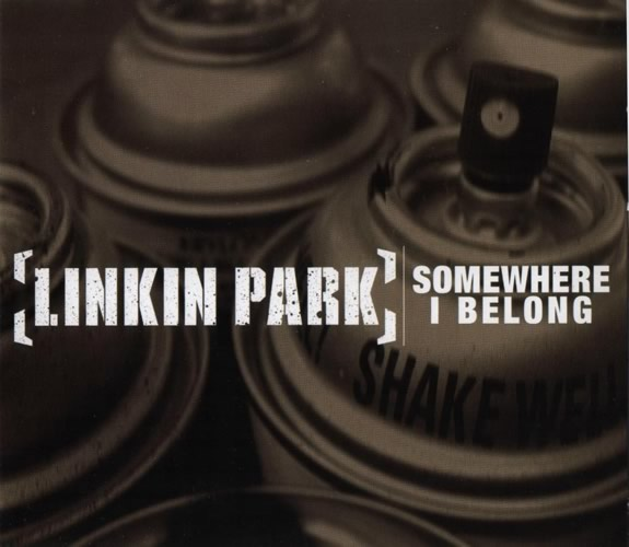 "Текст песни ""Somewhere I Belong"", исполнитель Linkin Park"