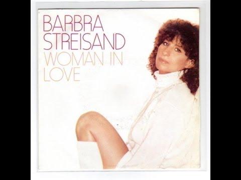 "Текст песни ""Woman In Love"", исполнитель Barbra Streisand"