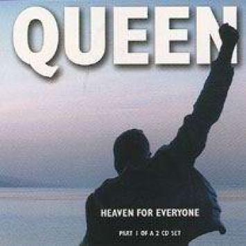 """Heaven for everyone"", исполнитель Queen"