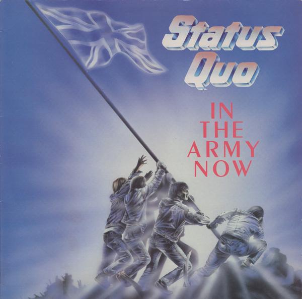 """In the army now"", исполнитель Status Quo"