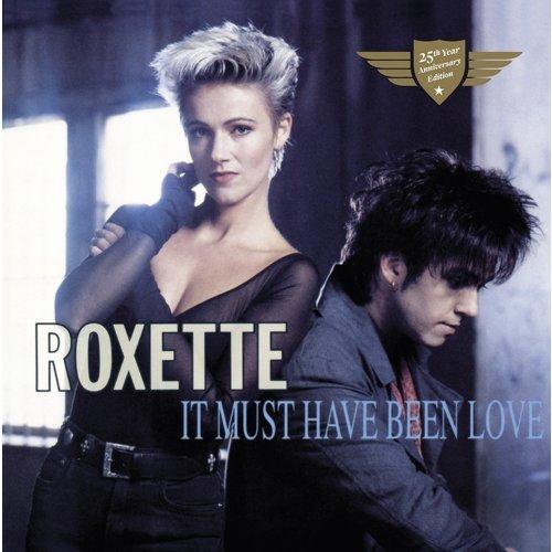 """It must have been love"", исполнитель Roxette"