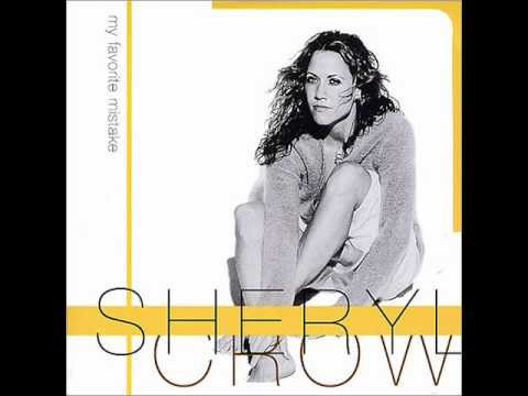"""My Favorite Mistake"", исполнитель Sheryl Crow"