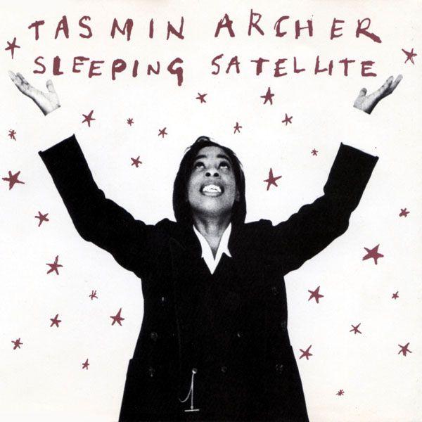 "Sleeping Satellite"", исполнитель Tasmin Archer"