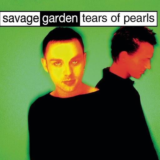 """Tears of pearls"", исполнитель Savage Garden"
