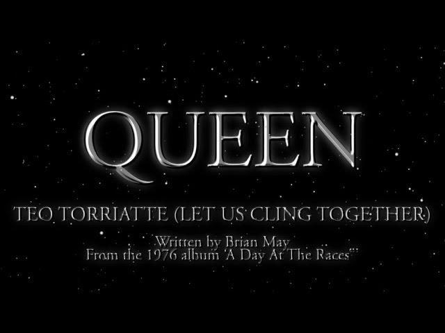 """Teo Torriatte (Let Us Cling Together)"", исполнитель Queen"